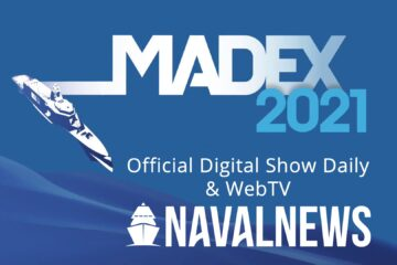 Naval News Selected as Official Show Daily and WebTV for MADEX 2021