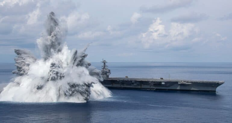 USS Gerald R. Ford (CVN 78) Successfully Completed Final Shock Trials