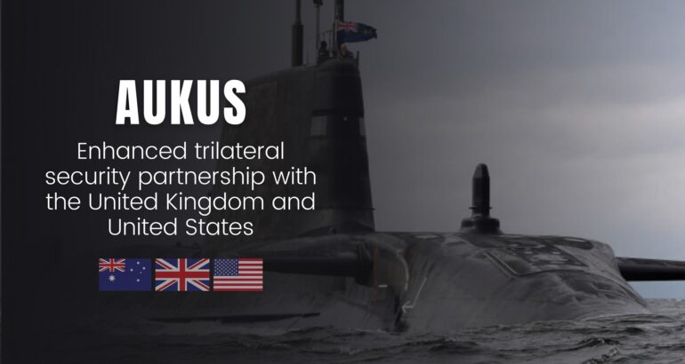 Australia Intends to Acquire at least Eight Locally-Built SSNs as part of AUKUS Initiative